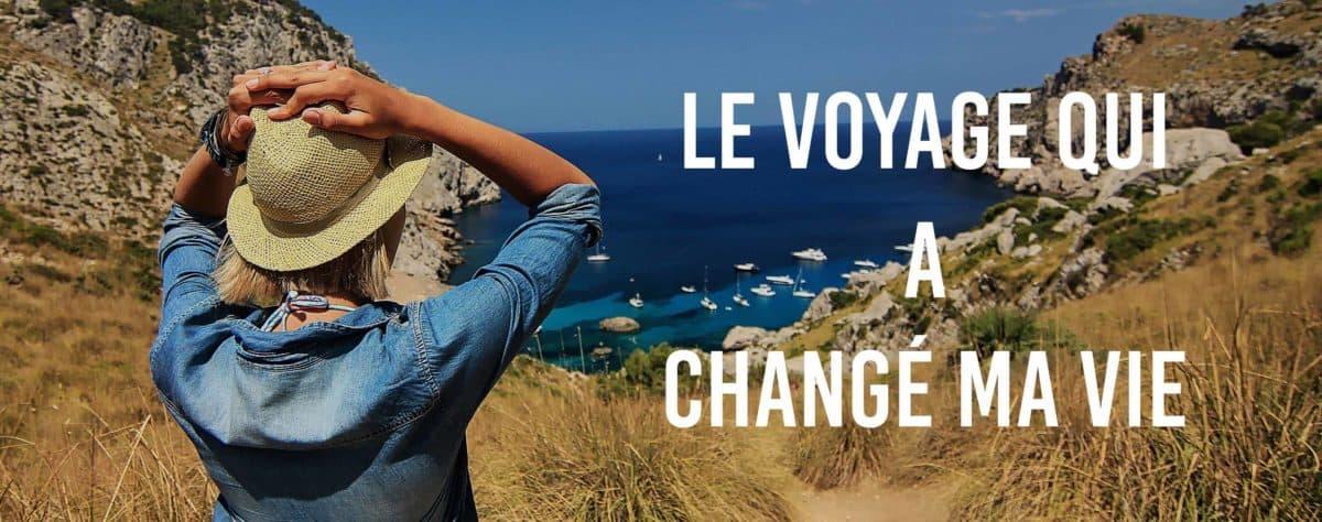 """<span class=""""hot"""">Top <i class=""""fa fa-bolt""""></i></span> Evènement blogueurs : Le voyage qui a changé ma vie"""